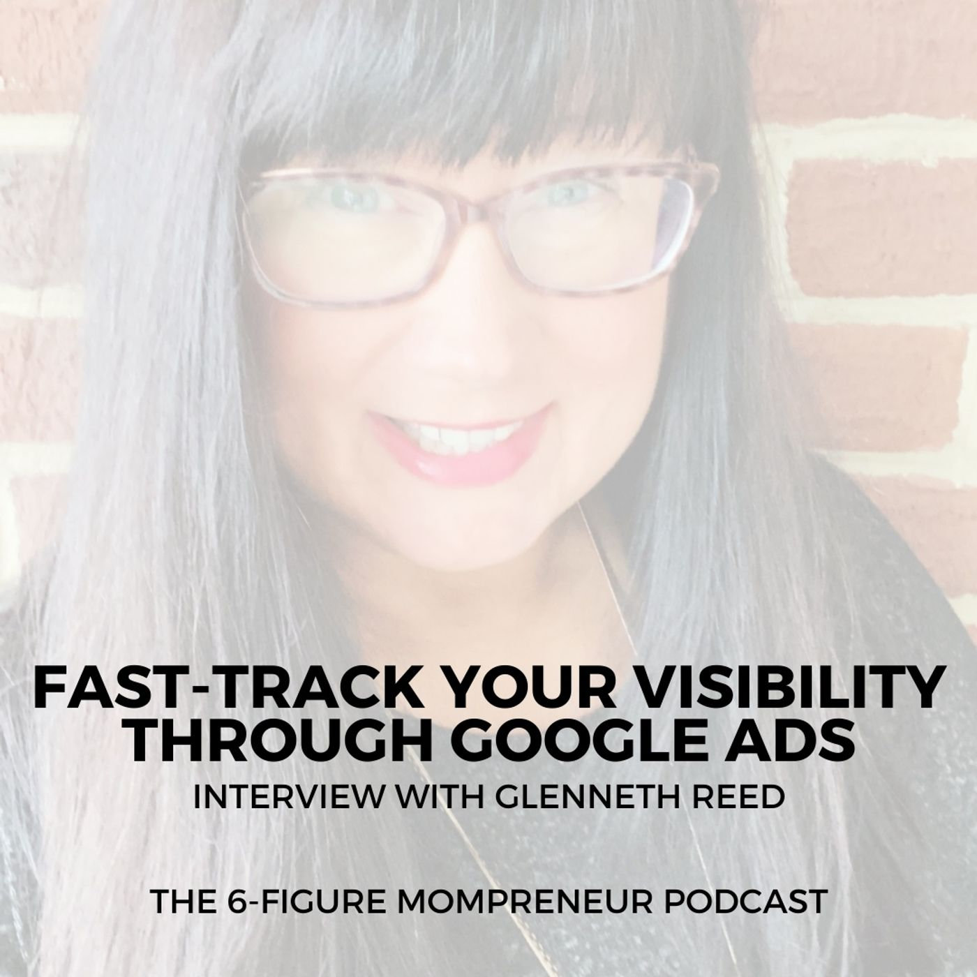 Fast-track your visibility through Google Ads with Glenneth Reed