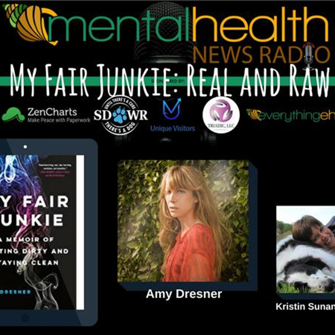 Mental Health News Radio - My Fair Junkie: Real and Raw with Author Amy Dresner