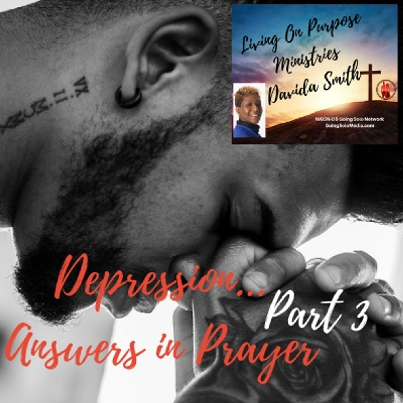 Depression... Answers in Prayer Part 3
