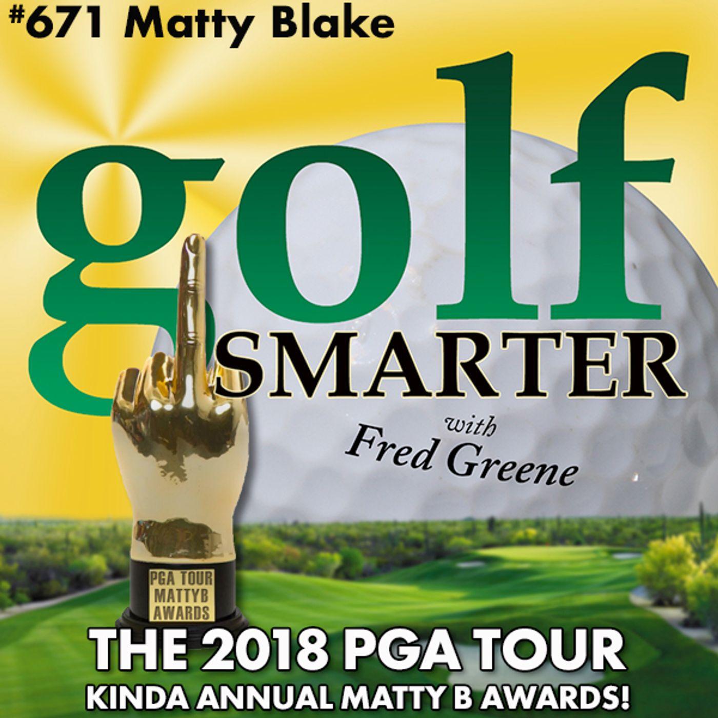 The 2018 PGA Tour Kinda Annual MattyB Awards