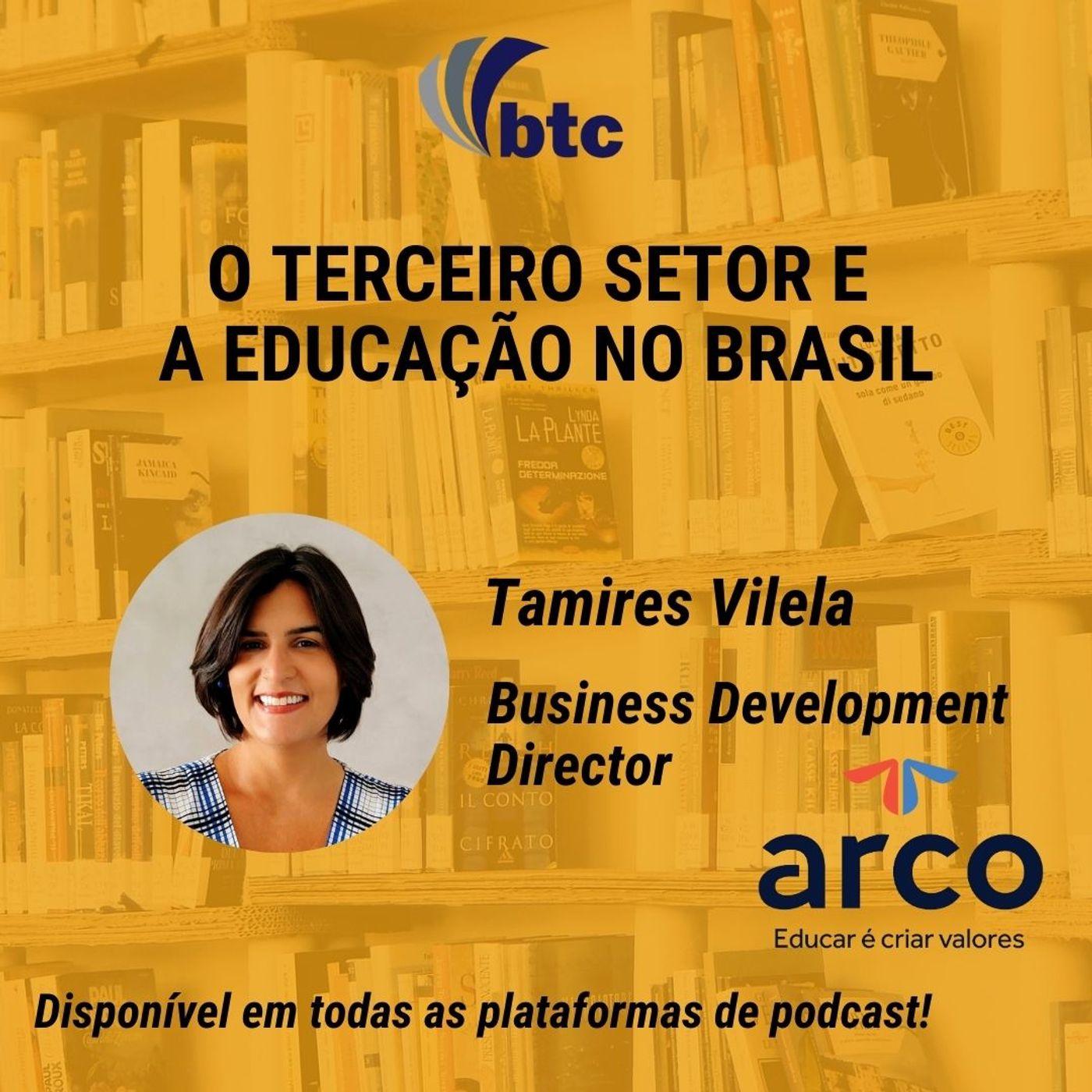 O Terceiro Setor e a Educação no Brasil   Papo Business com Tamires Vilela