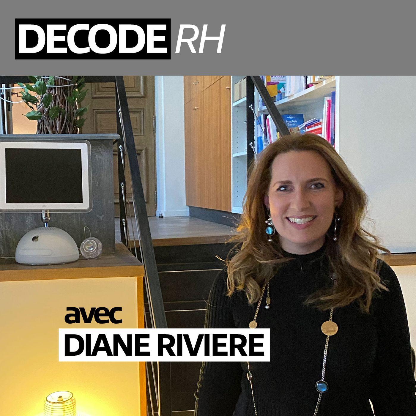 DECODE RH, avec Diane Rivière (Amazon, Addeco, Axa)
