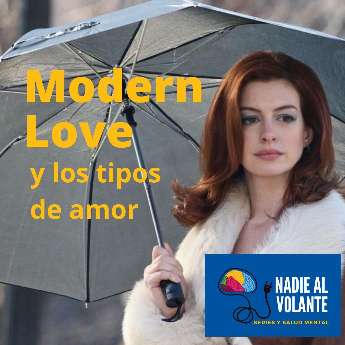 Modern Love y los tipos de amor