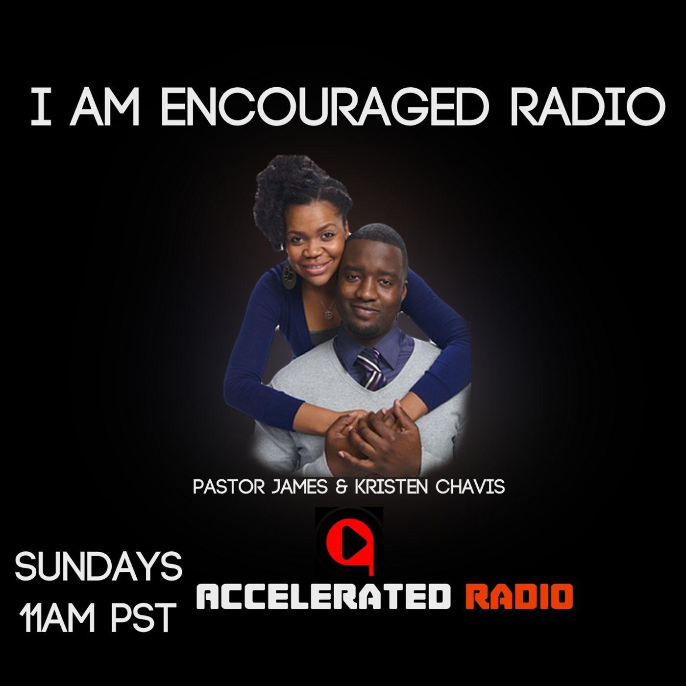 I Am Encourgaed 5/9/2021