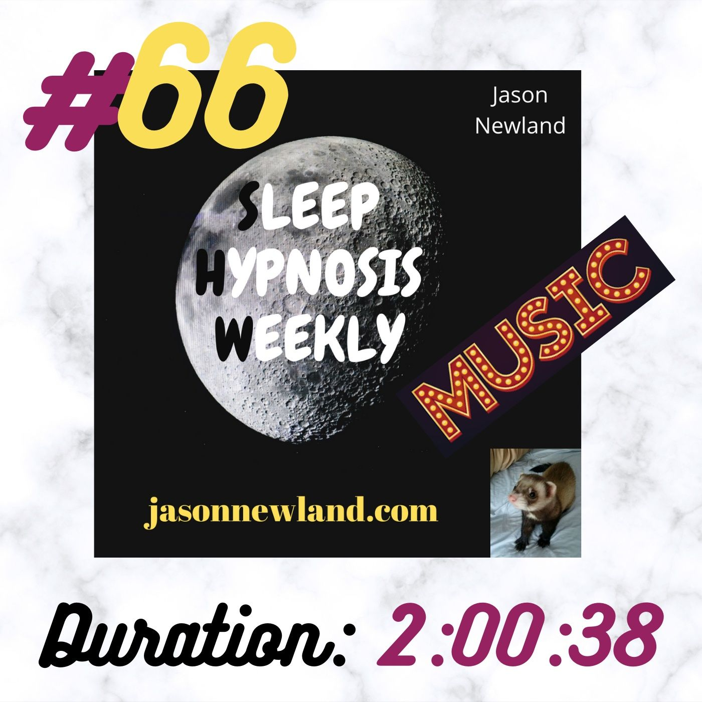 "Sleep Hypnosis Weekly #66 ""COMFORT, SAFETY & LOVE"" (Jason Newland) (10th February 2021) with MUSIC"