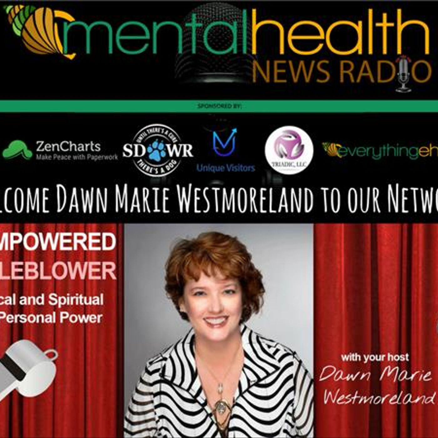 Mental Health News Radio - The Empowered Whistleblower: Dawn Marie Westmoreland on Bullying