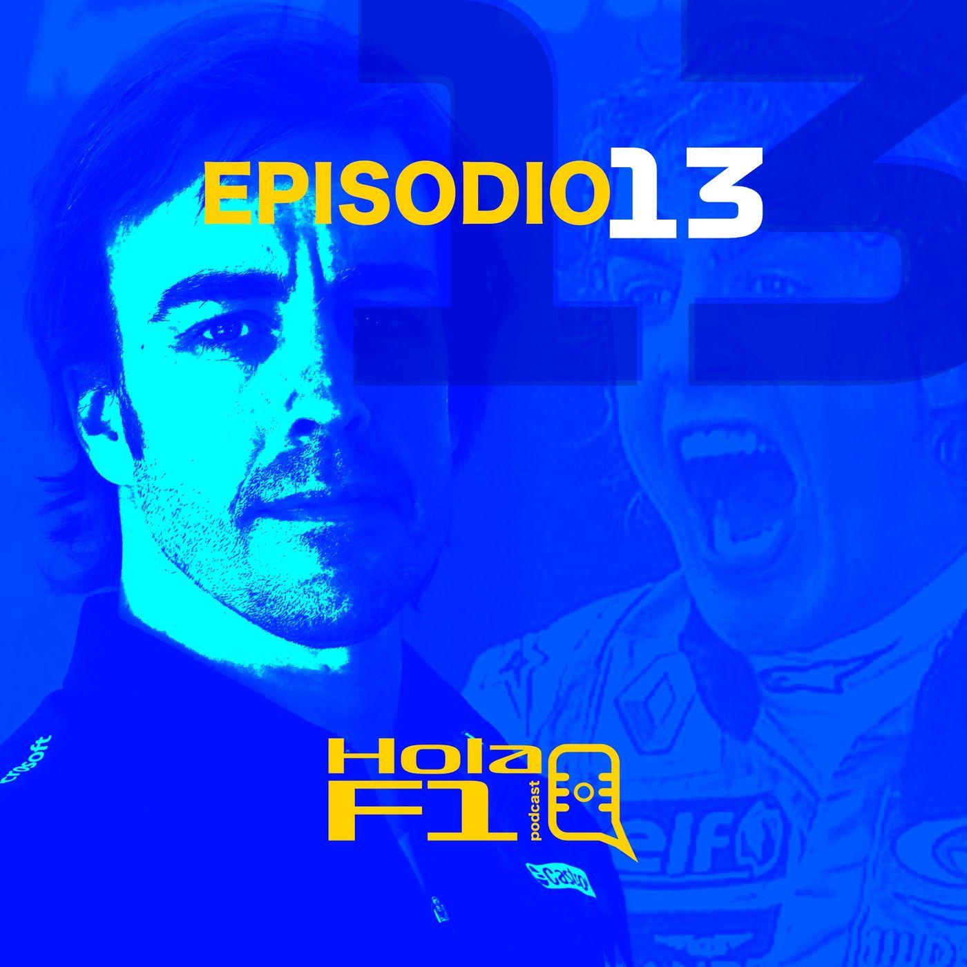 EP 13 - Más sabe Alonso por viejo, que por diablo 👹