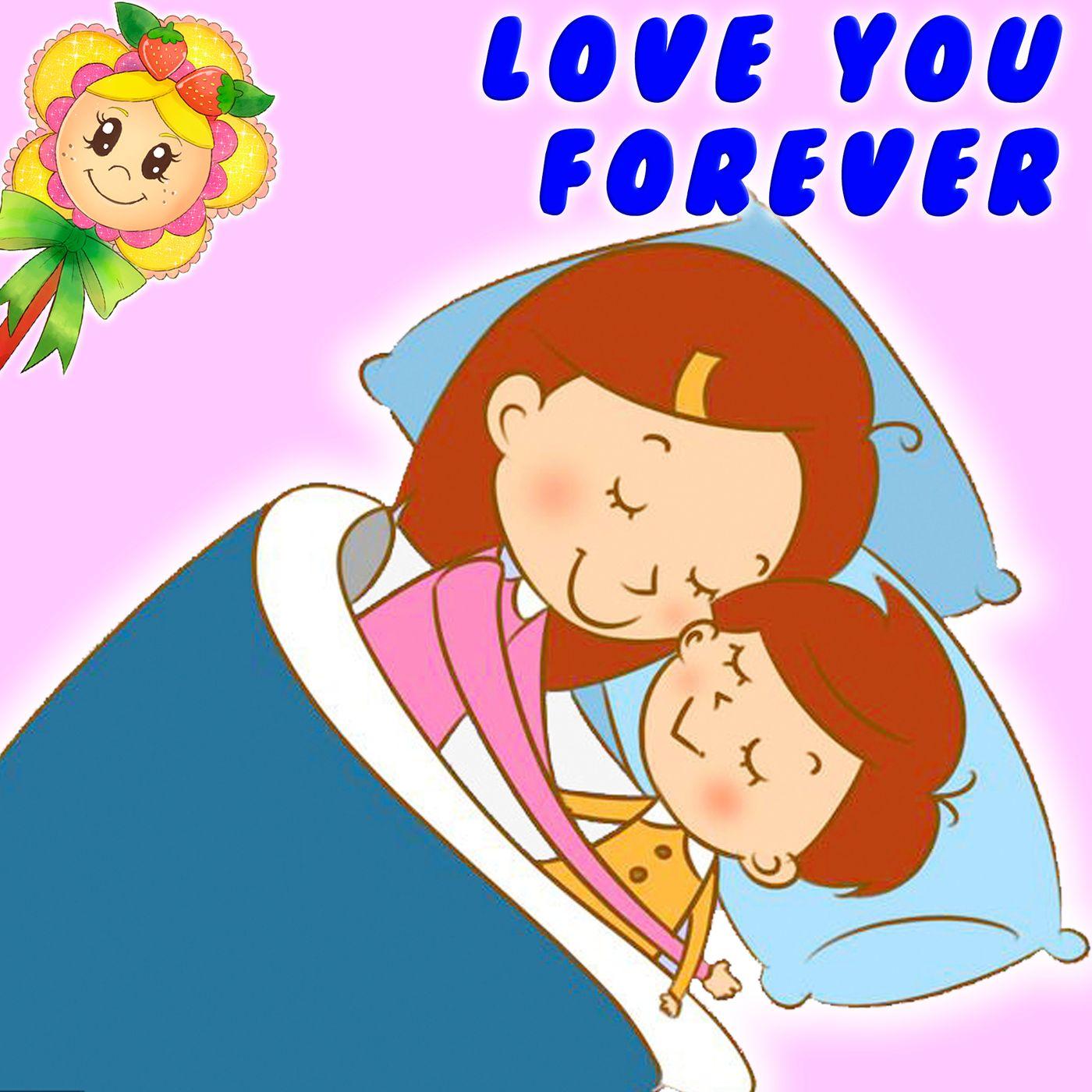 29. Love you for ever. Cuento infantil de Hada de Fresa sobre el amor de la familia