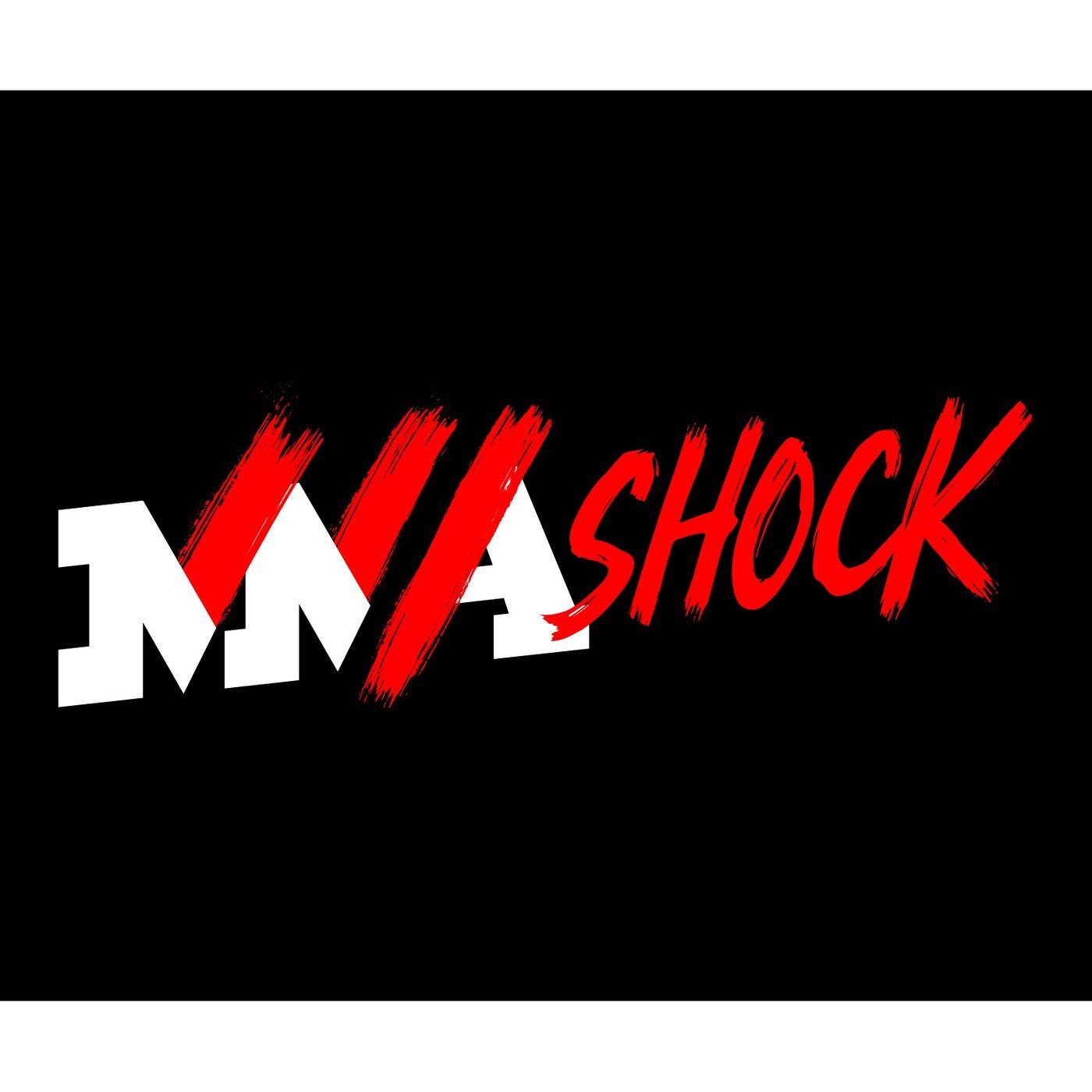 MMA Shock Podcast 8