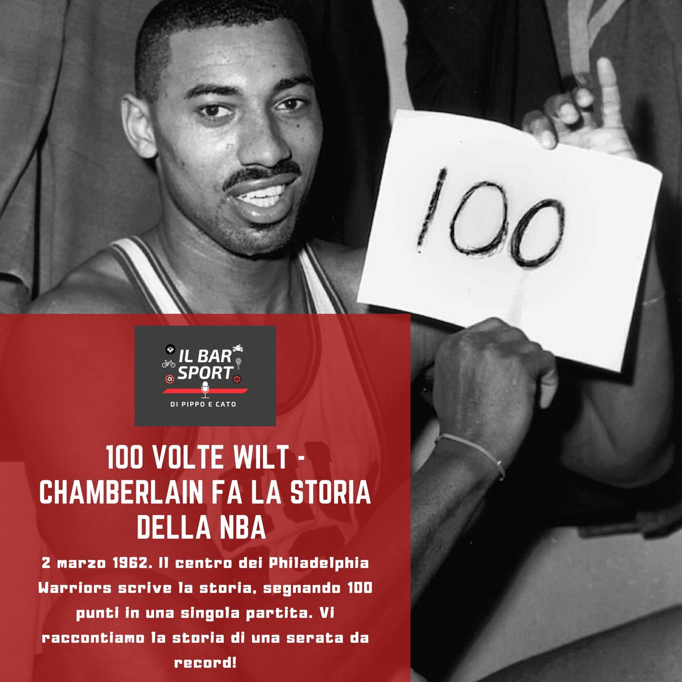 100 volte Wilt - Chamberlain fa la storia della Nba
