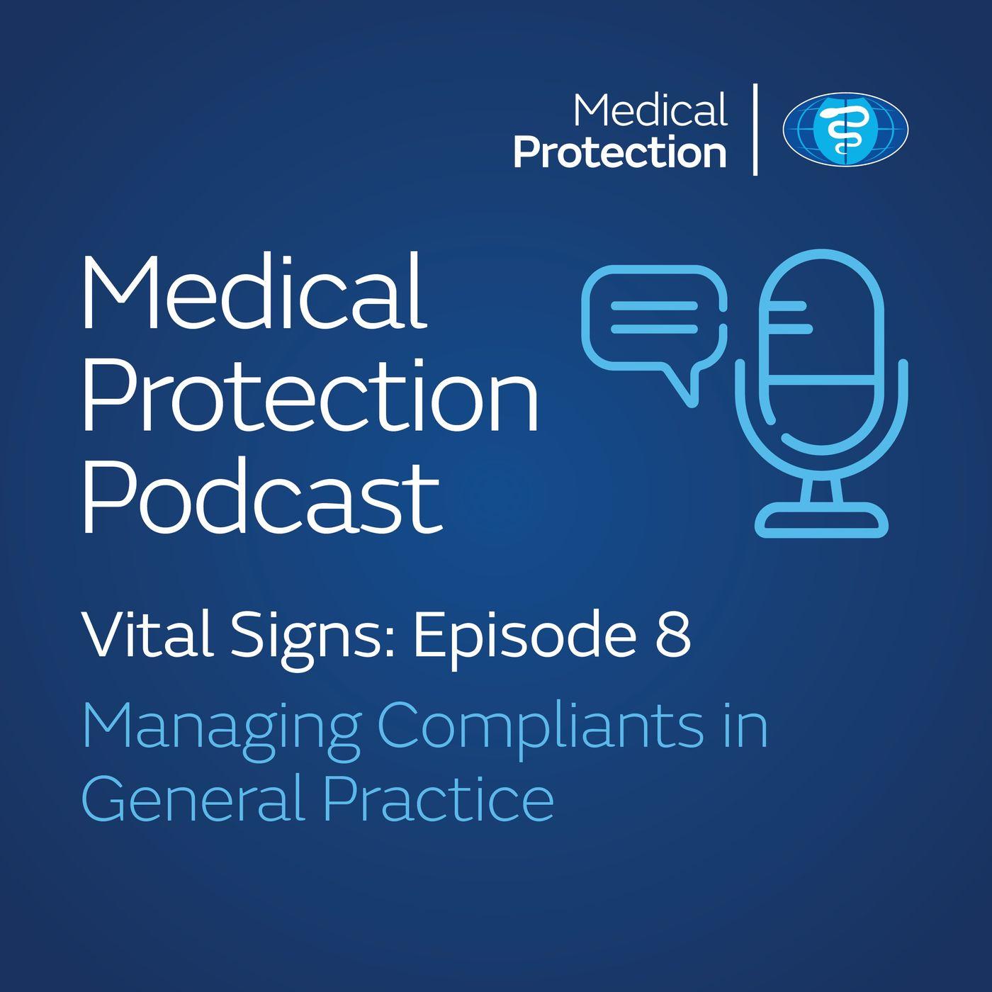 Vital Signs episode 8: Managing Complaints in General Practice
