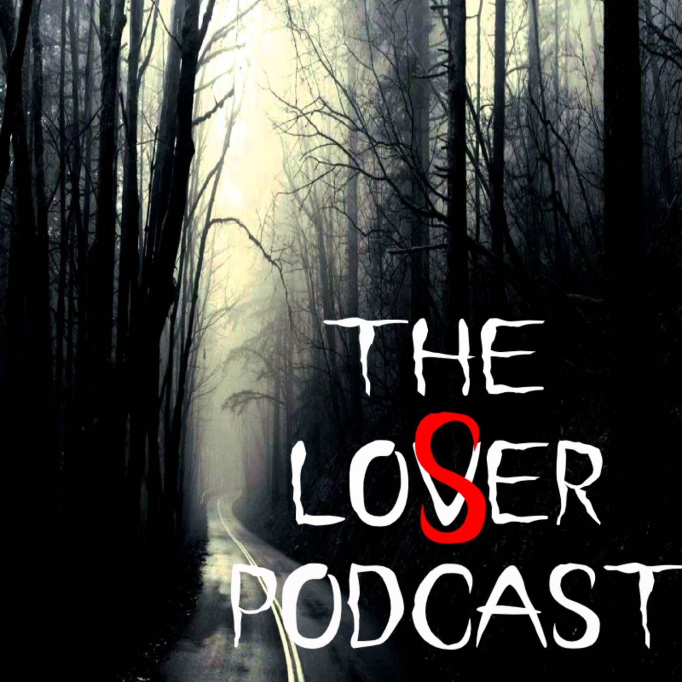 The Loser Podcast
