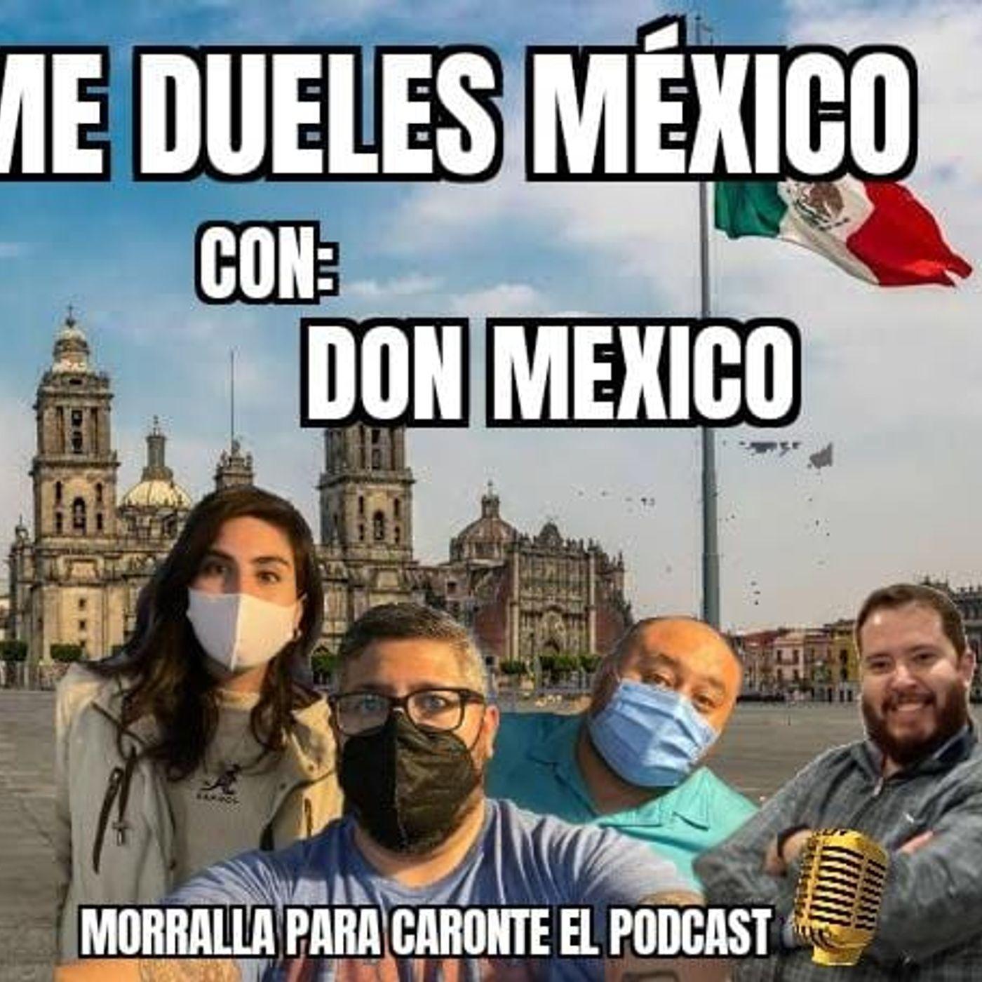 E7 ME DUELES MEXICO #DISTOPICATEMPORADA