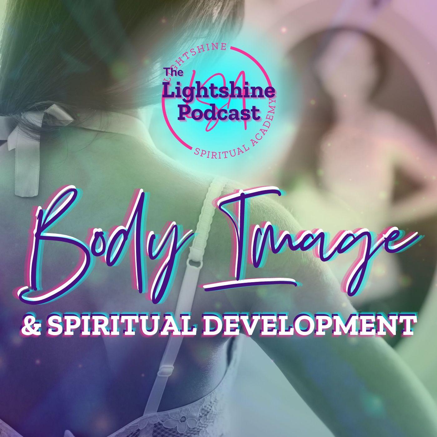 27: Body Image & Spiritual Development