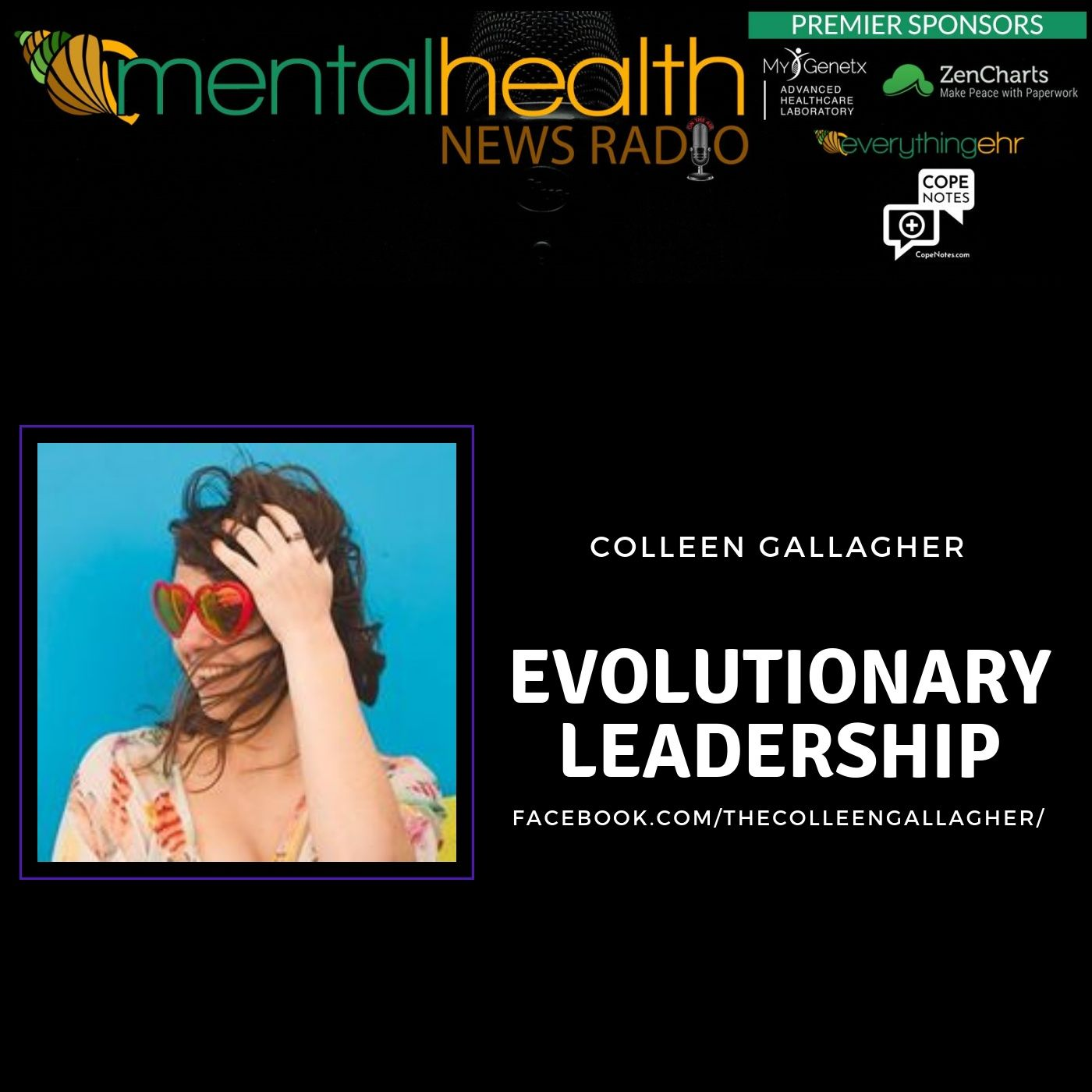 Mental Health News Radio - Evolutionary Leadership with Colleen Gallagher