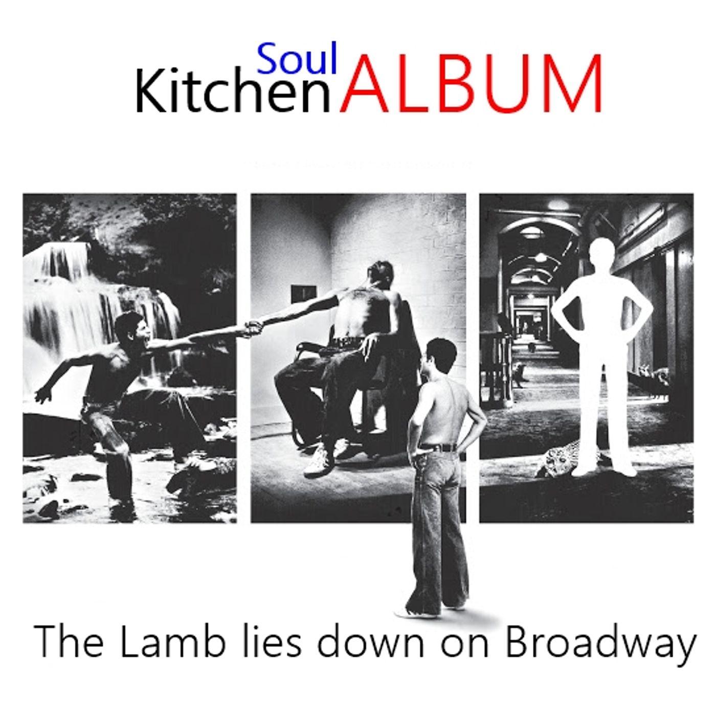 The lamb lies down on Broadway - Soul Kitchen Album