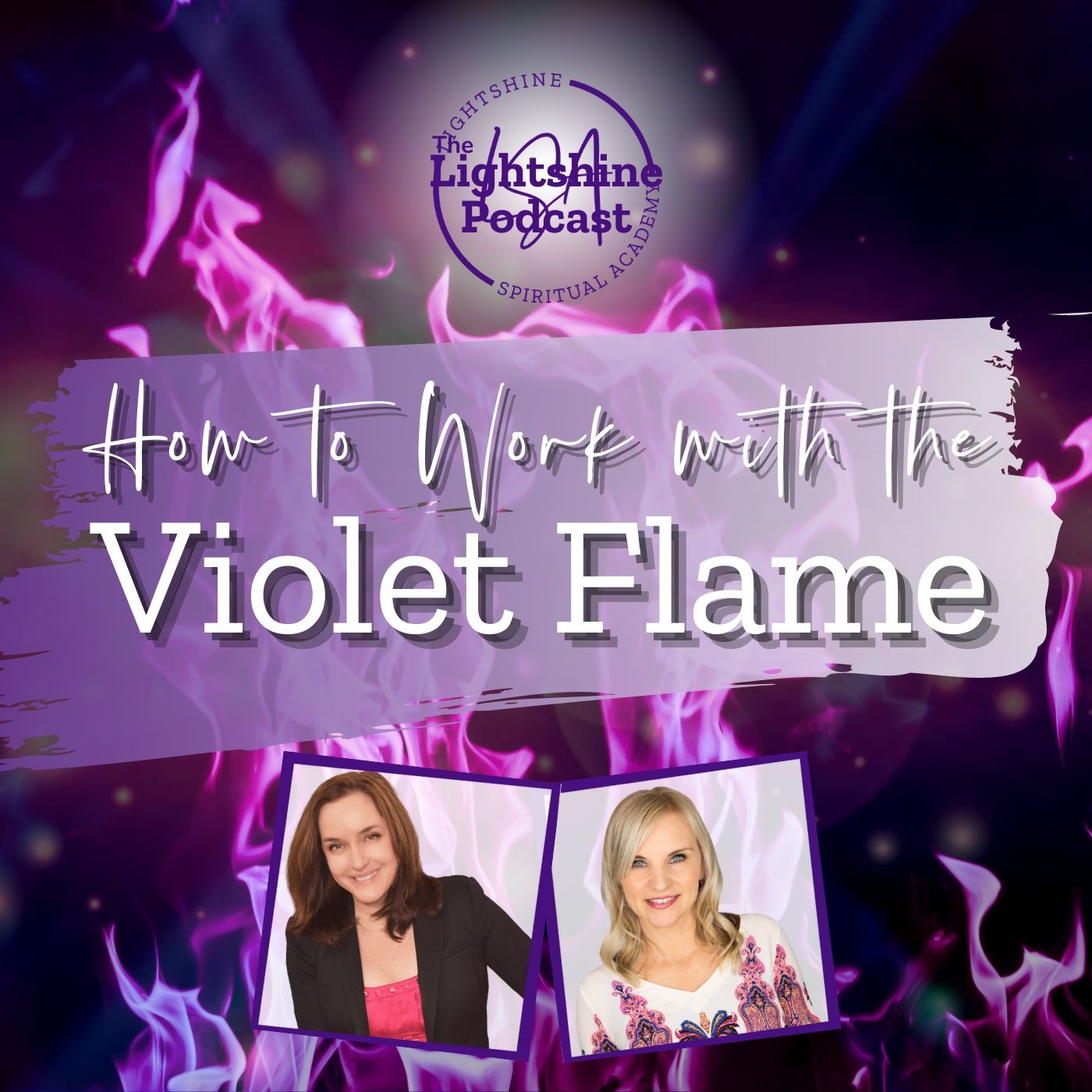 25: How to Work with the VIOLET FLAME