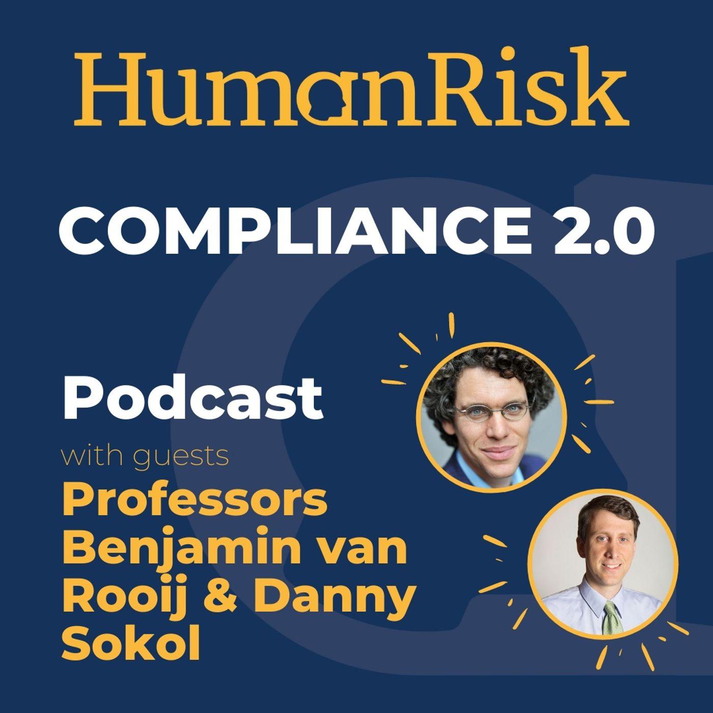 Professors Benjamin van Rooij & Danny Sokol on Compliance 2.0