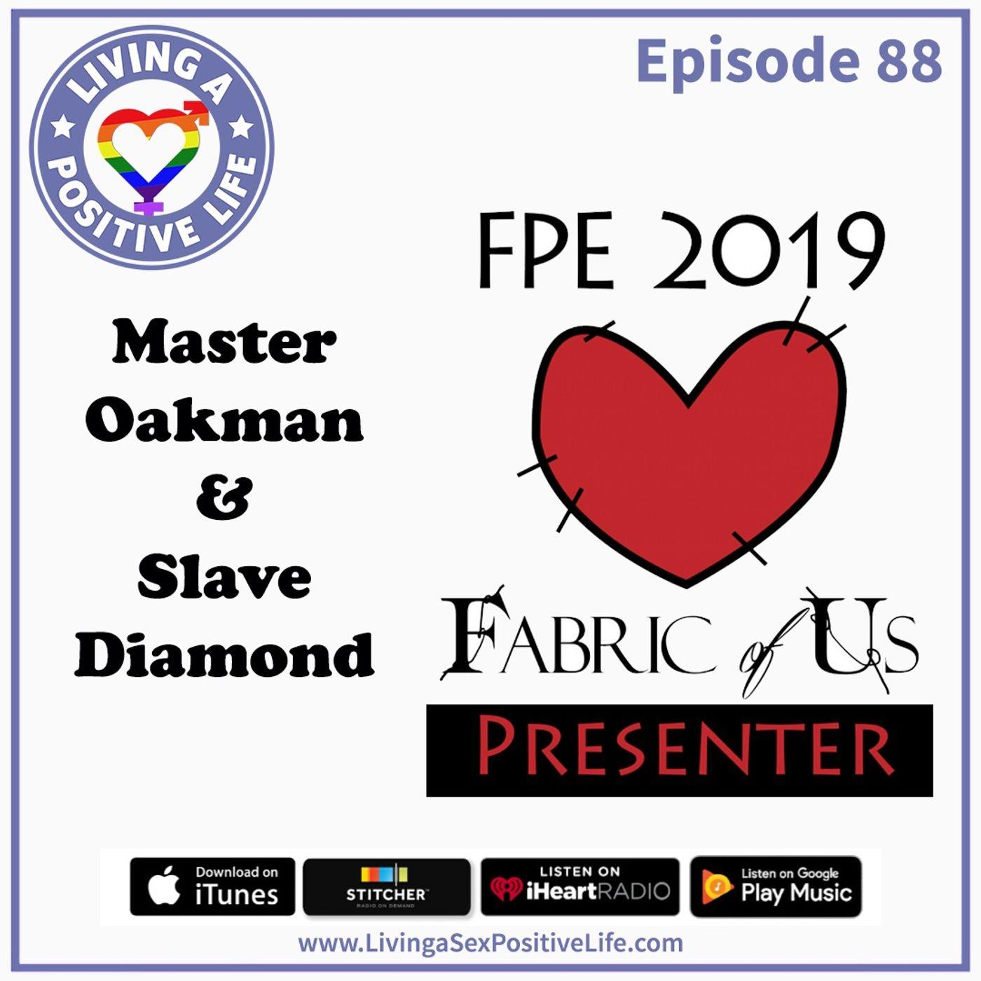 Sex Positive Me - E88: Master Oakman & Slave Diamond