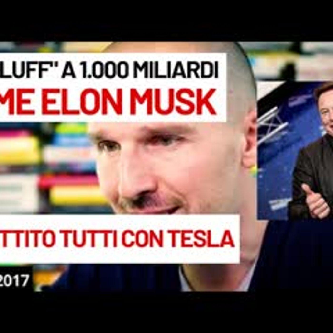 """Da """"bluff"""" a 1.000 miliardi: come Elon Musk ha zittito tutti con Tesla"""