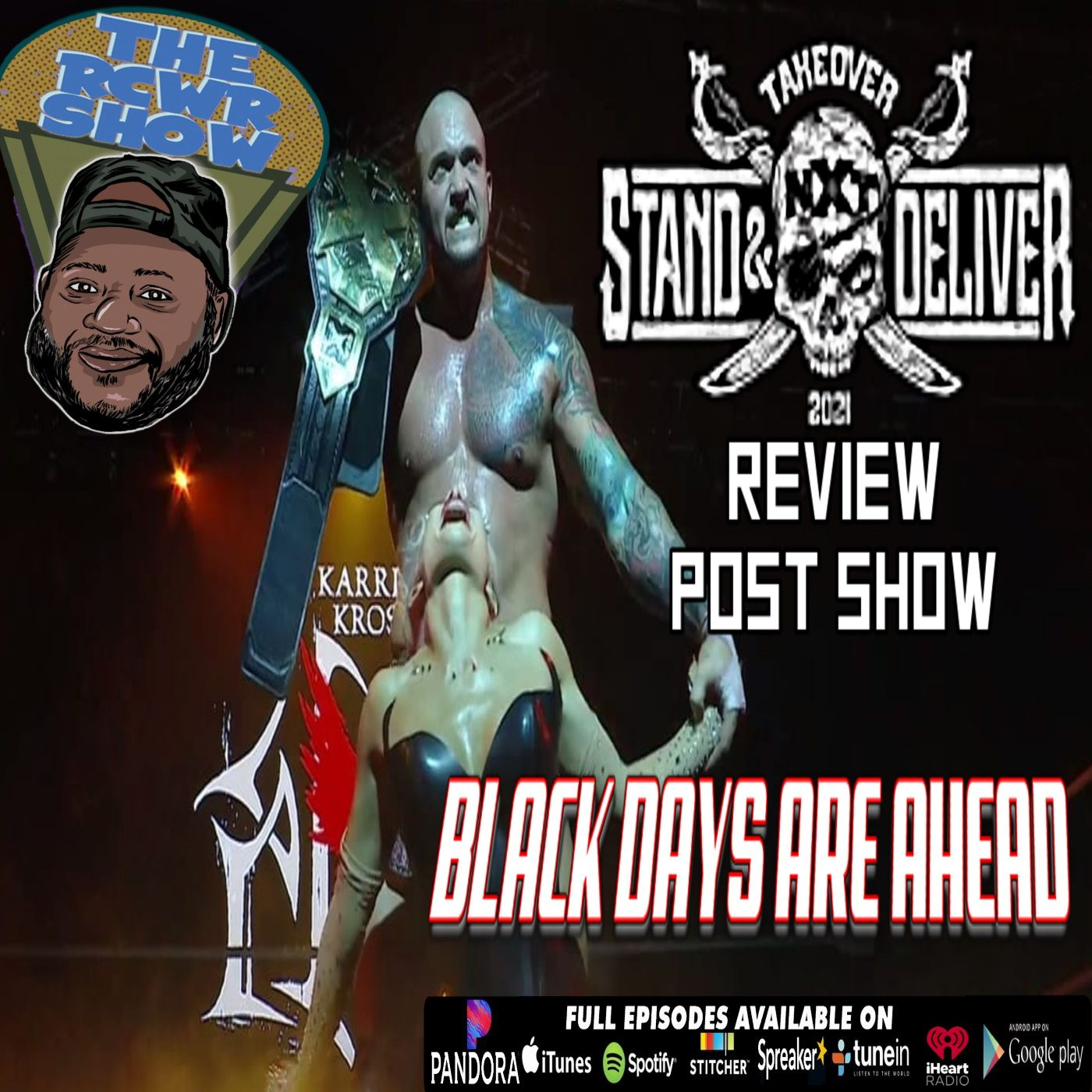 NXT Takeover: Stand and Deliver Part I & II Post Show | The RCWR Show 4/8/2021