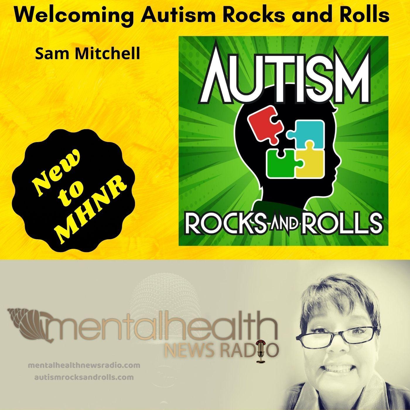 Mental Health News Radio - Welcoming Autism Rocks and Rolls