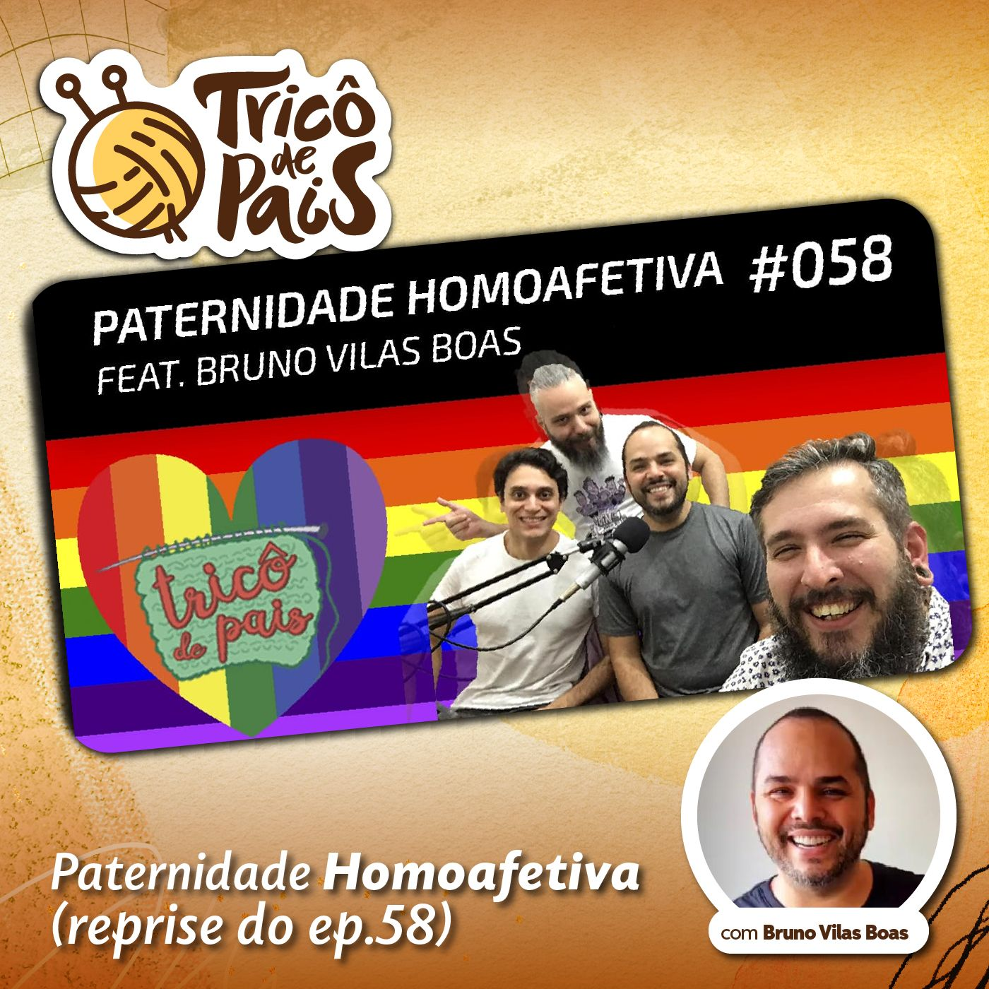 Reprise - #058 - Paternidade Homoafetiva feat. Bruno Vilas Boas