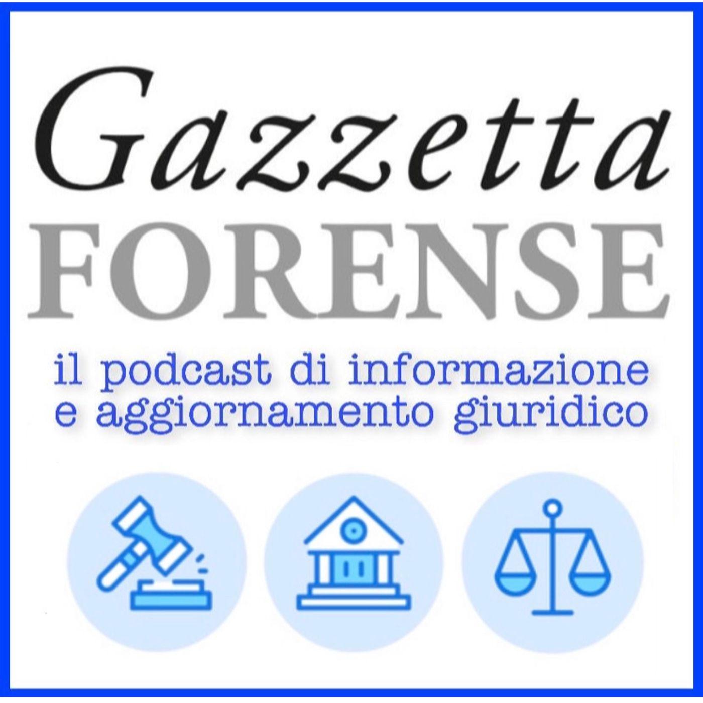 #7 - Gazzetta Forense Podcast