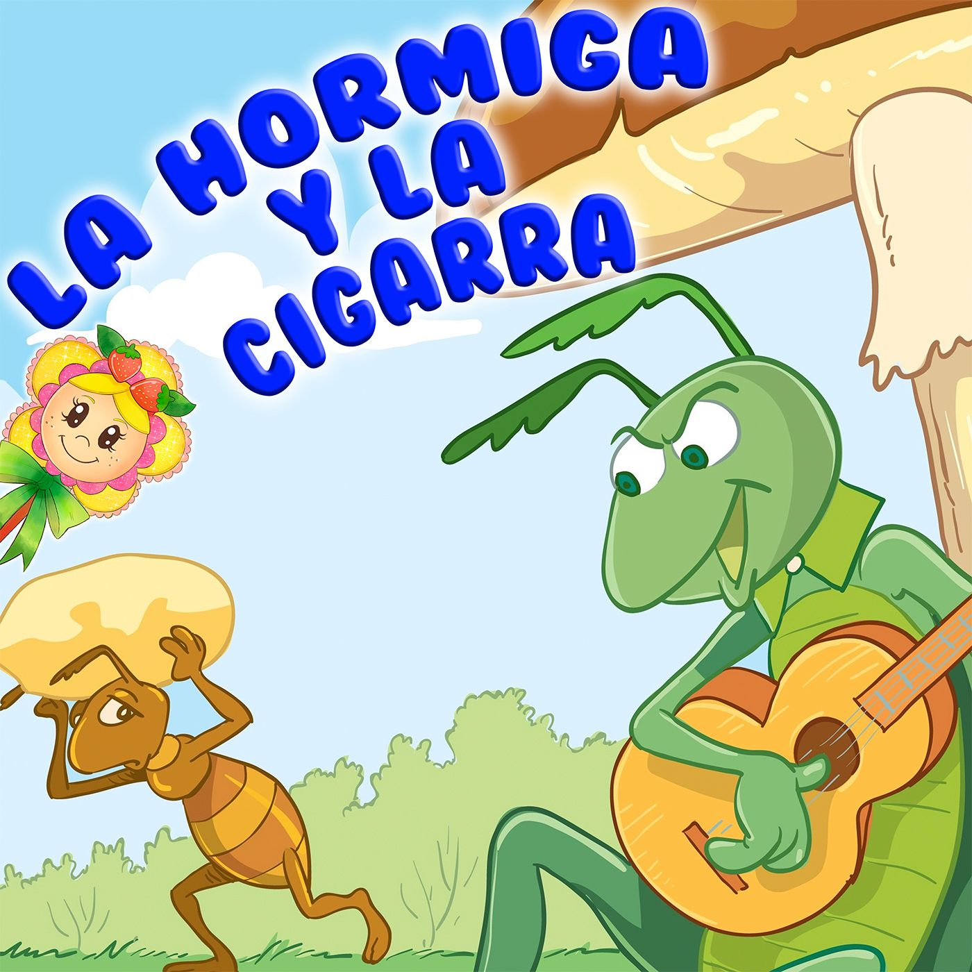 54. Tradicional fábula de la hormiga y la cigarra. Contado por Hada de Fresa