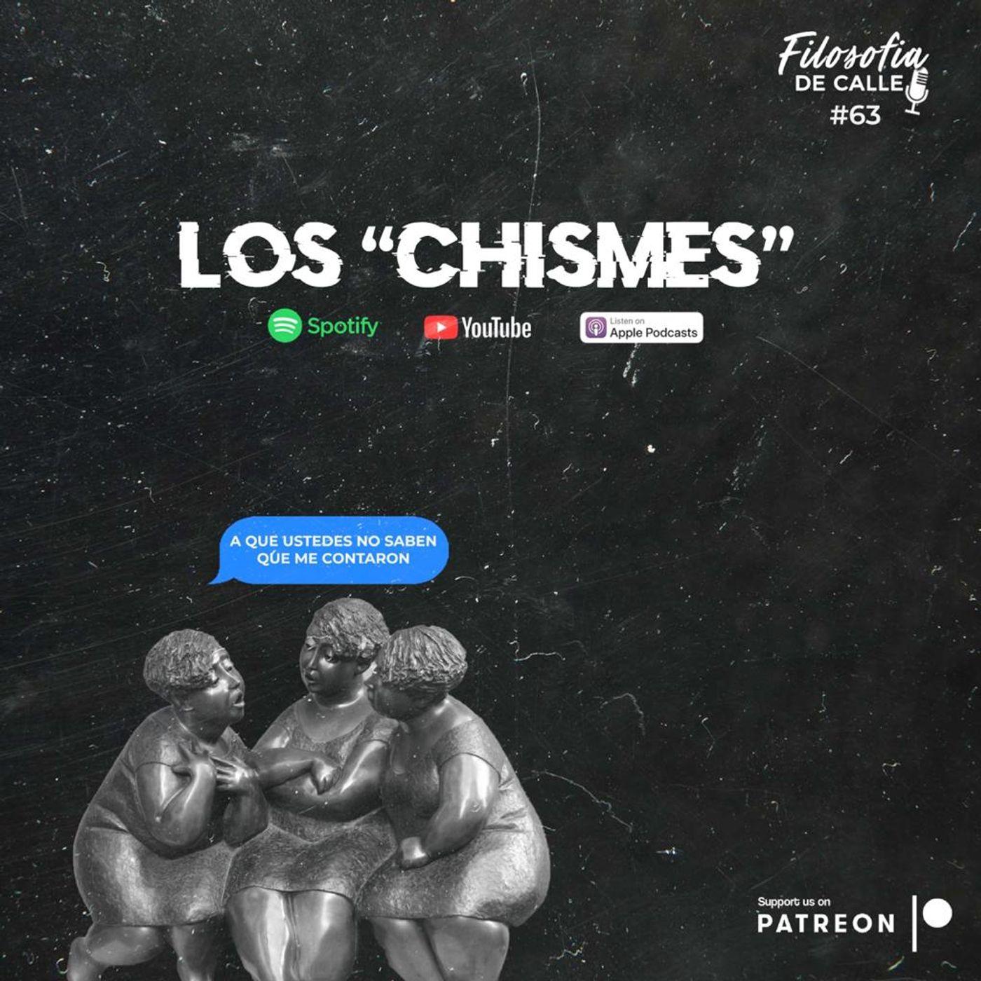 063. LOS CHISMES