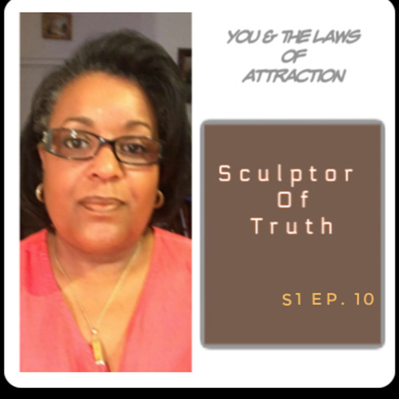 Sculptor of Your Truth