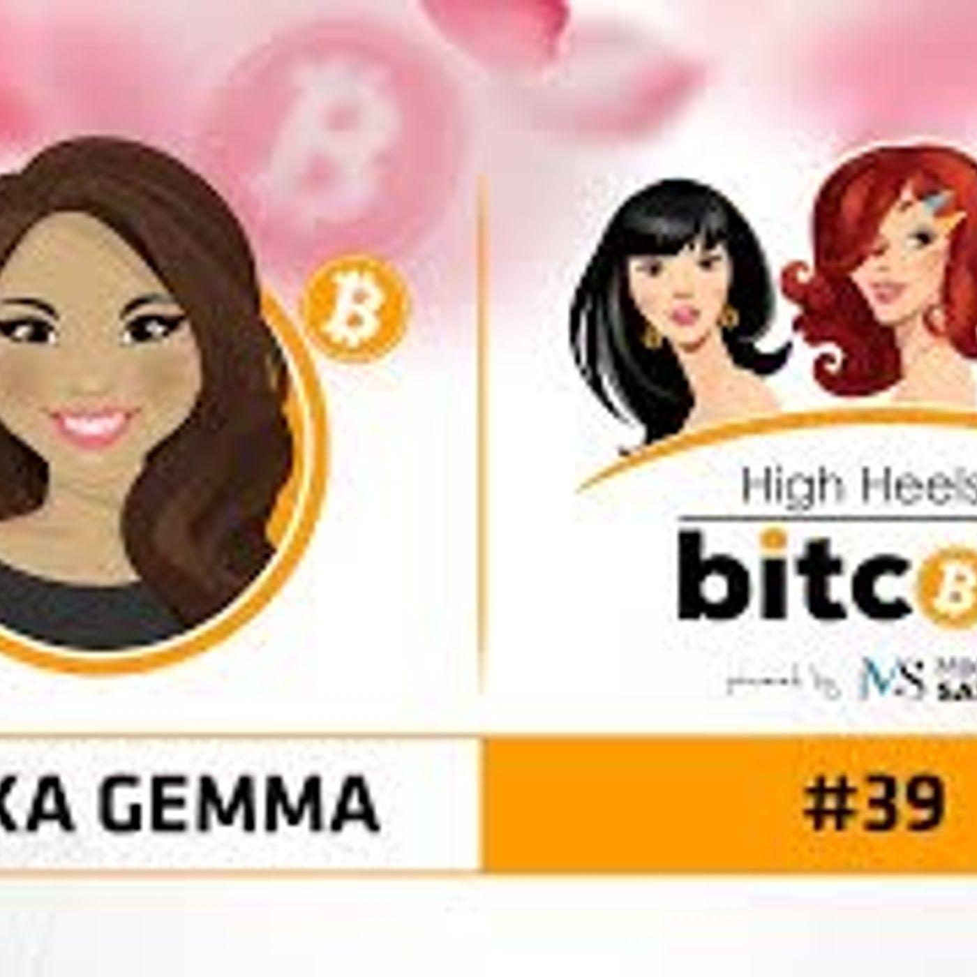 High Heels of Bitcoin #39 | Eryka Gemma - CEO Bitcoin Center Miami