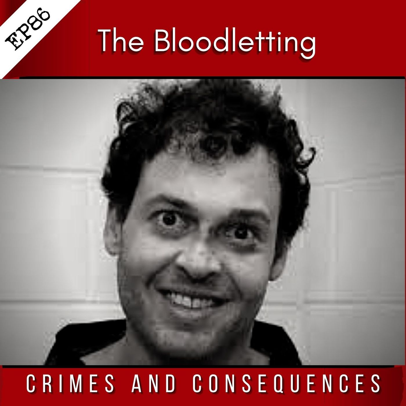 EP86: The Bloodletting