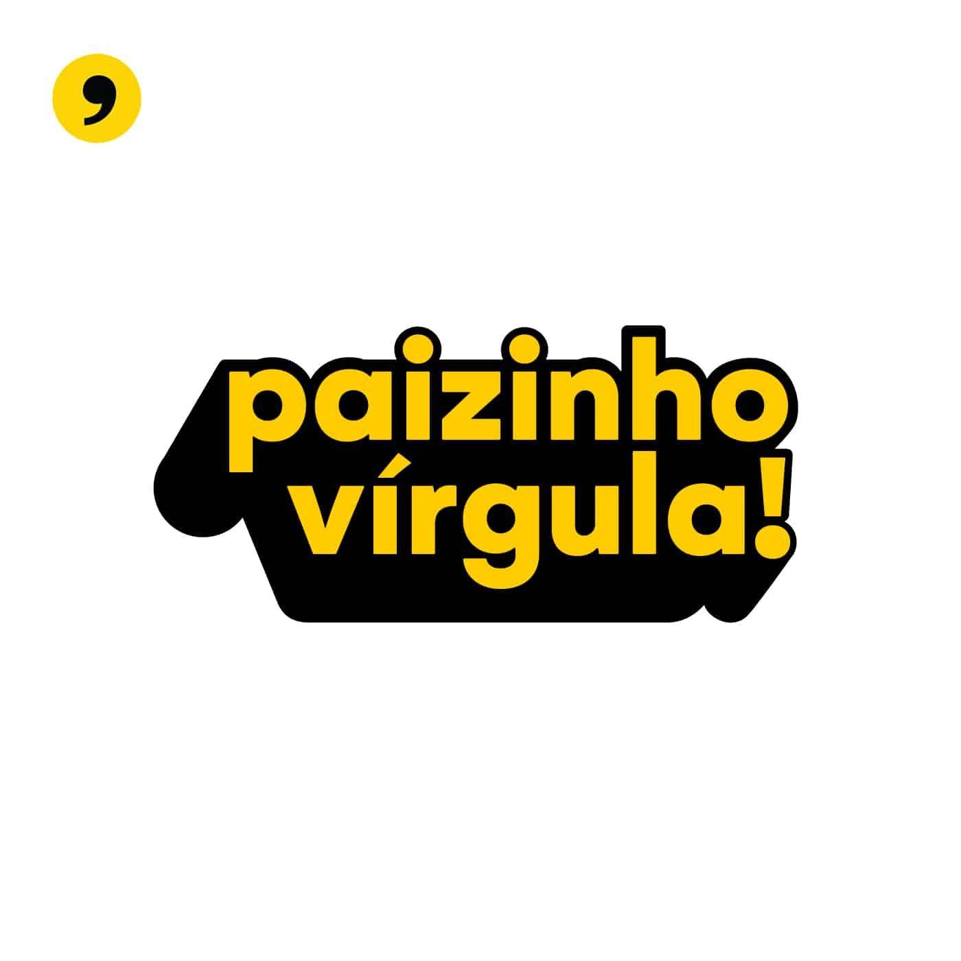 Rede Paizinho, Vírgula!