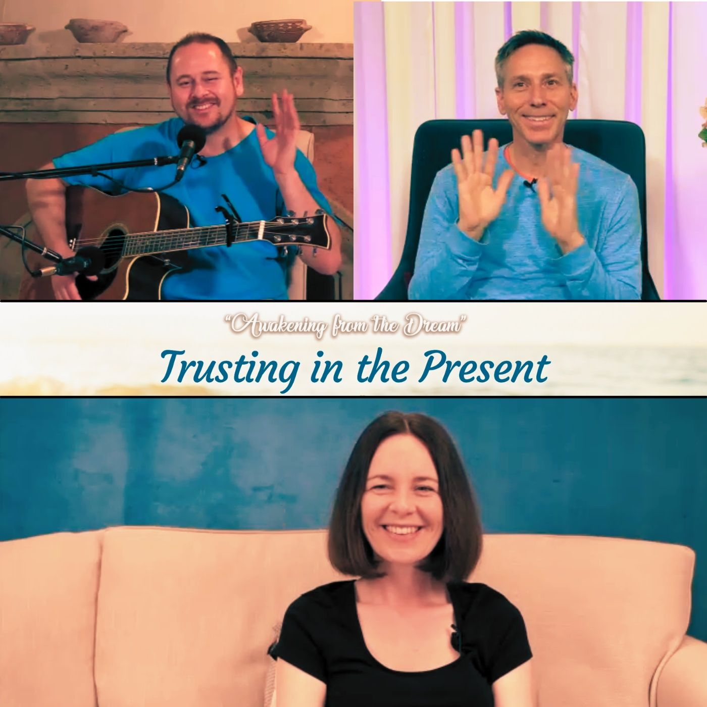 """""""Trusting In the Present"""" Online Retreat - Friday Evenings Panel Session with Emily Alexander, Erik Archbold and Greg Donner"""