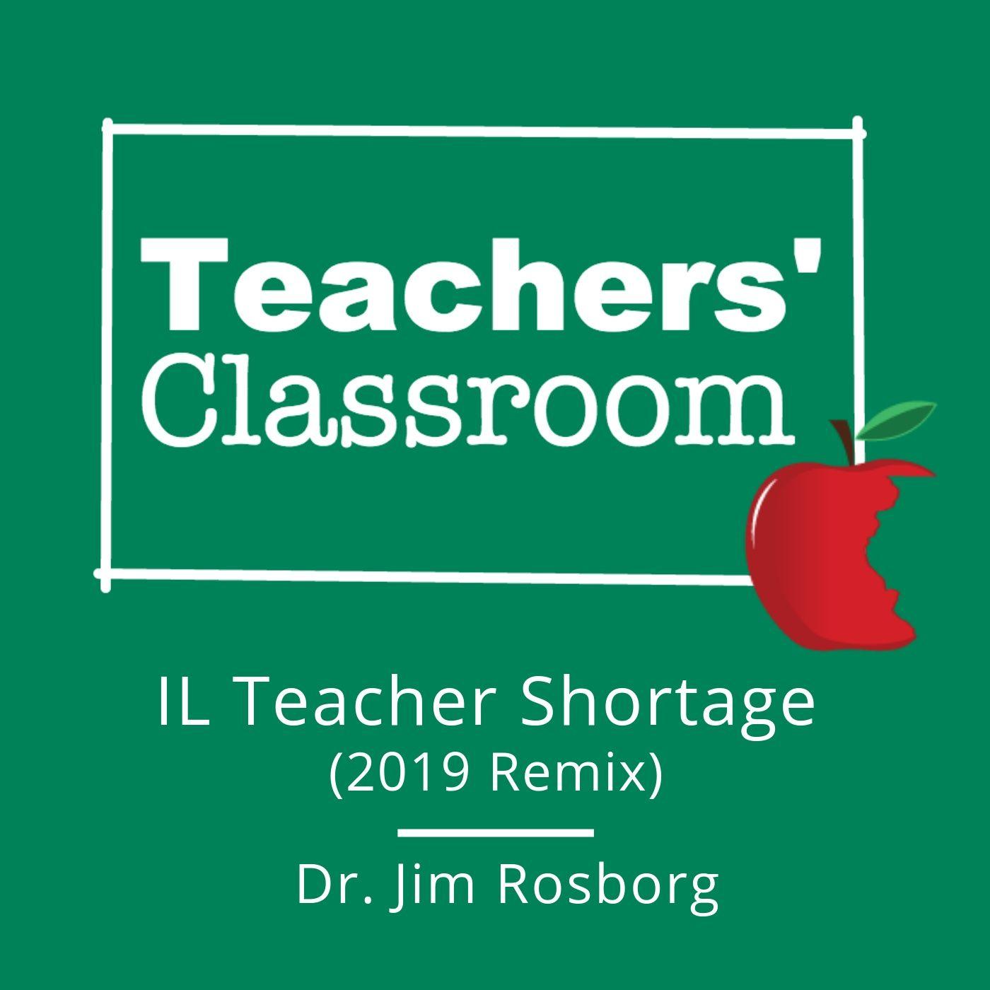 Illinois Teacher Shortage (2019 ReMix)