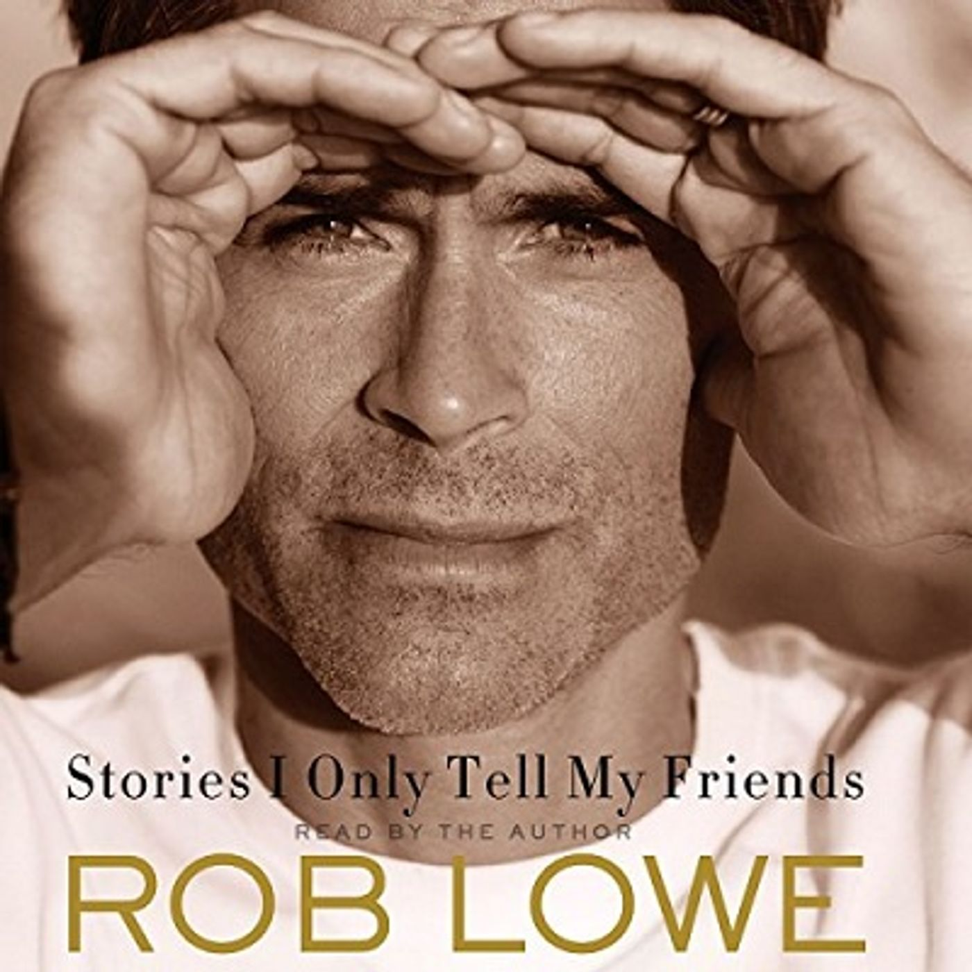 """Ch 2 """"Stories I Only Tell My Friends"""" by Rob Lowe"""
