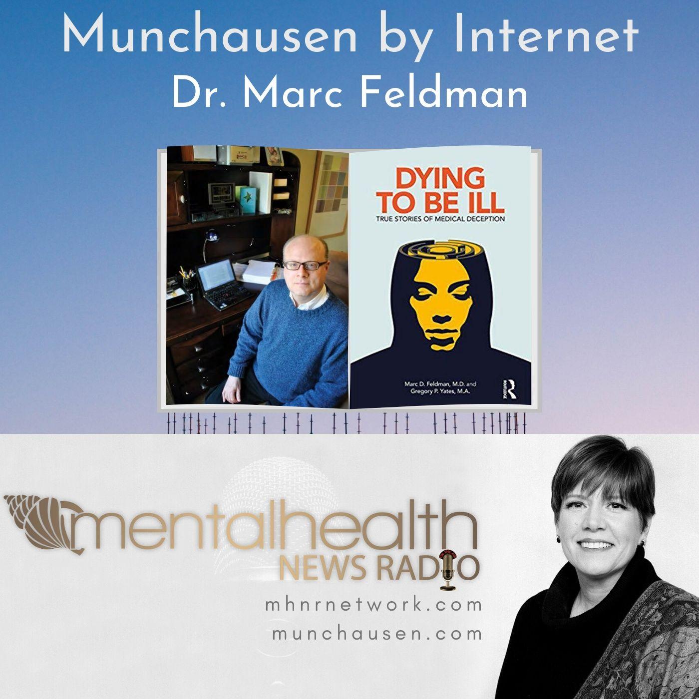 Mental Health News Radio - Munchausen by Internet with Dr. Marc Feldman