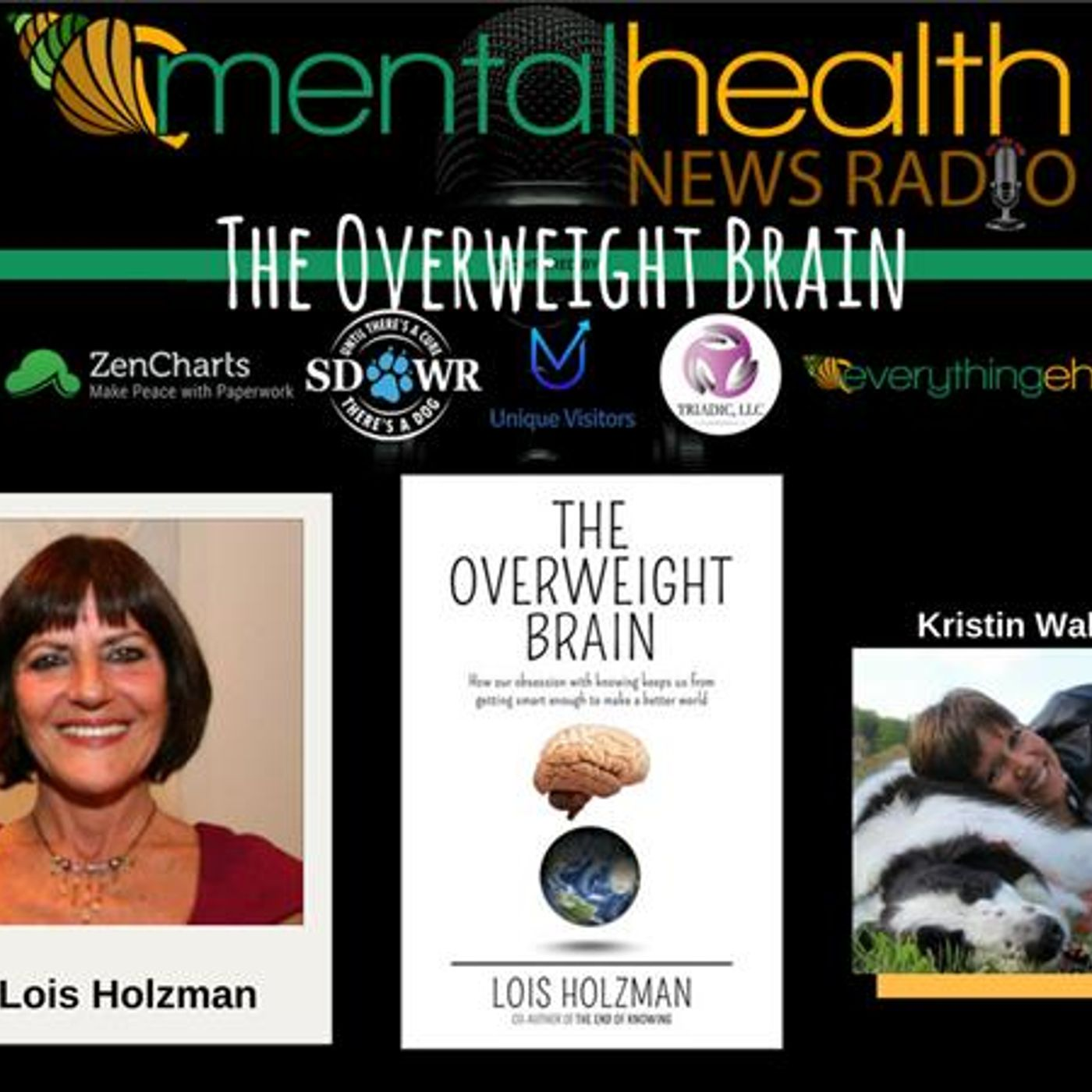 Mental Health News Radio - The Overweight Brain with Dr. Lois Holzman