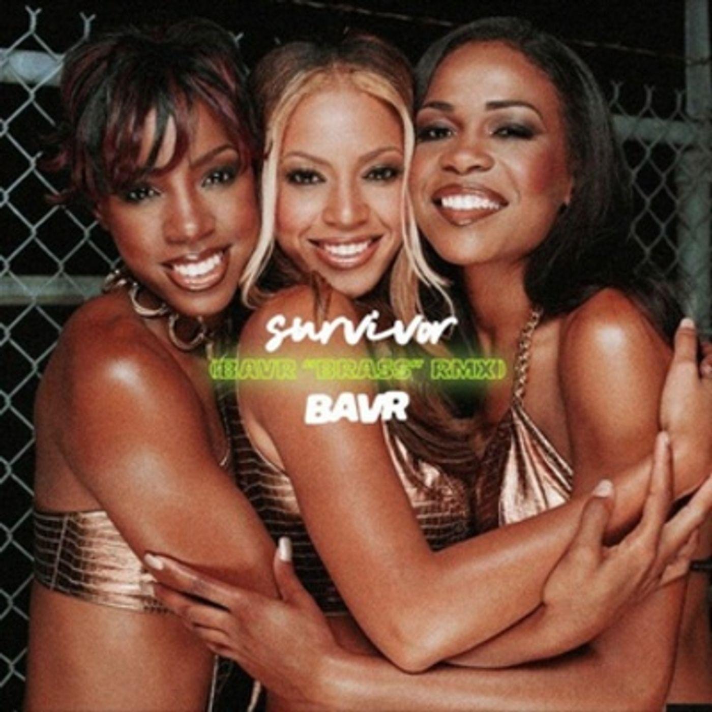 Destinys Child X BAVR - Survivor [BDJ TikTok Edit]