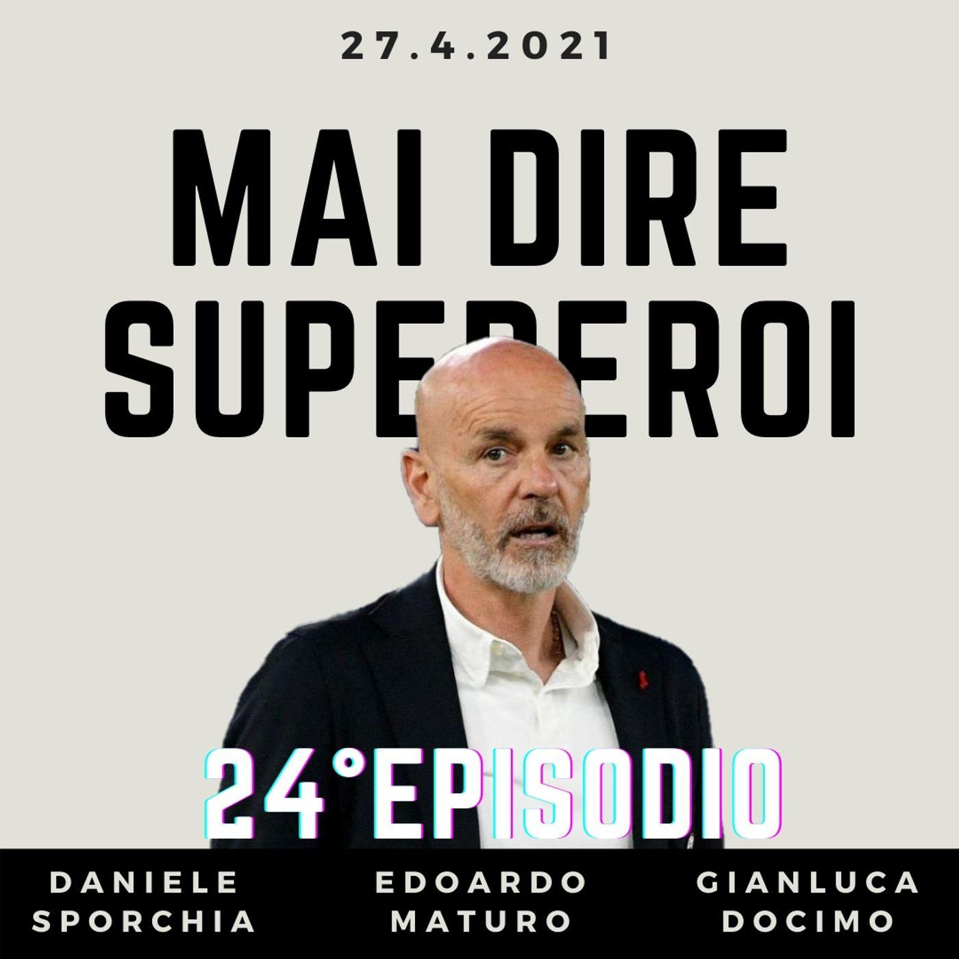 MAI DIRE SUPEREROI - 24° EPISODIO (UOMINI IN BILICO)