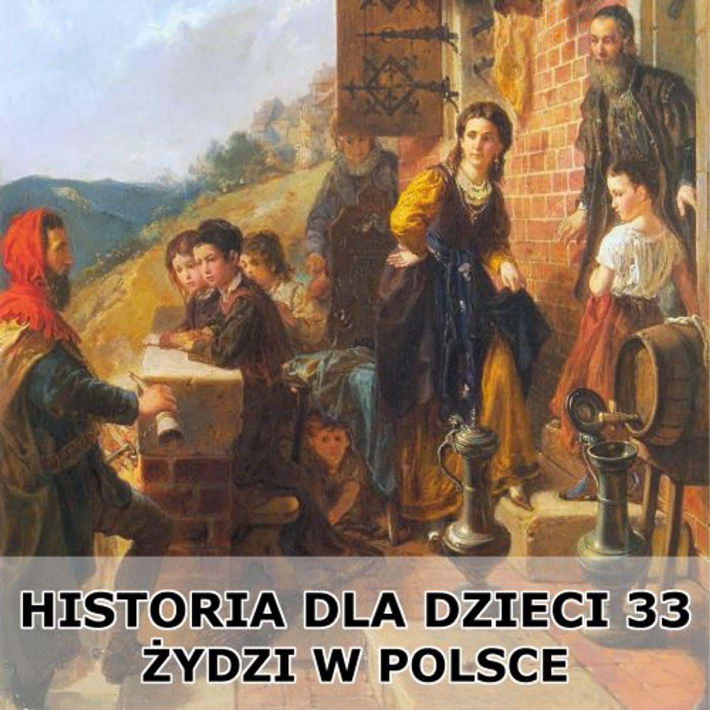 33 - Żydzi w Polsce