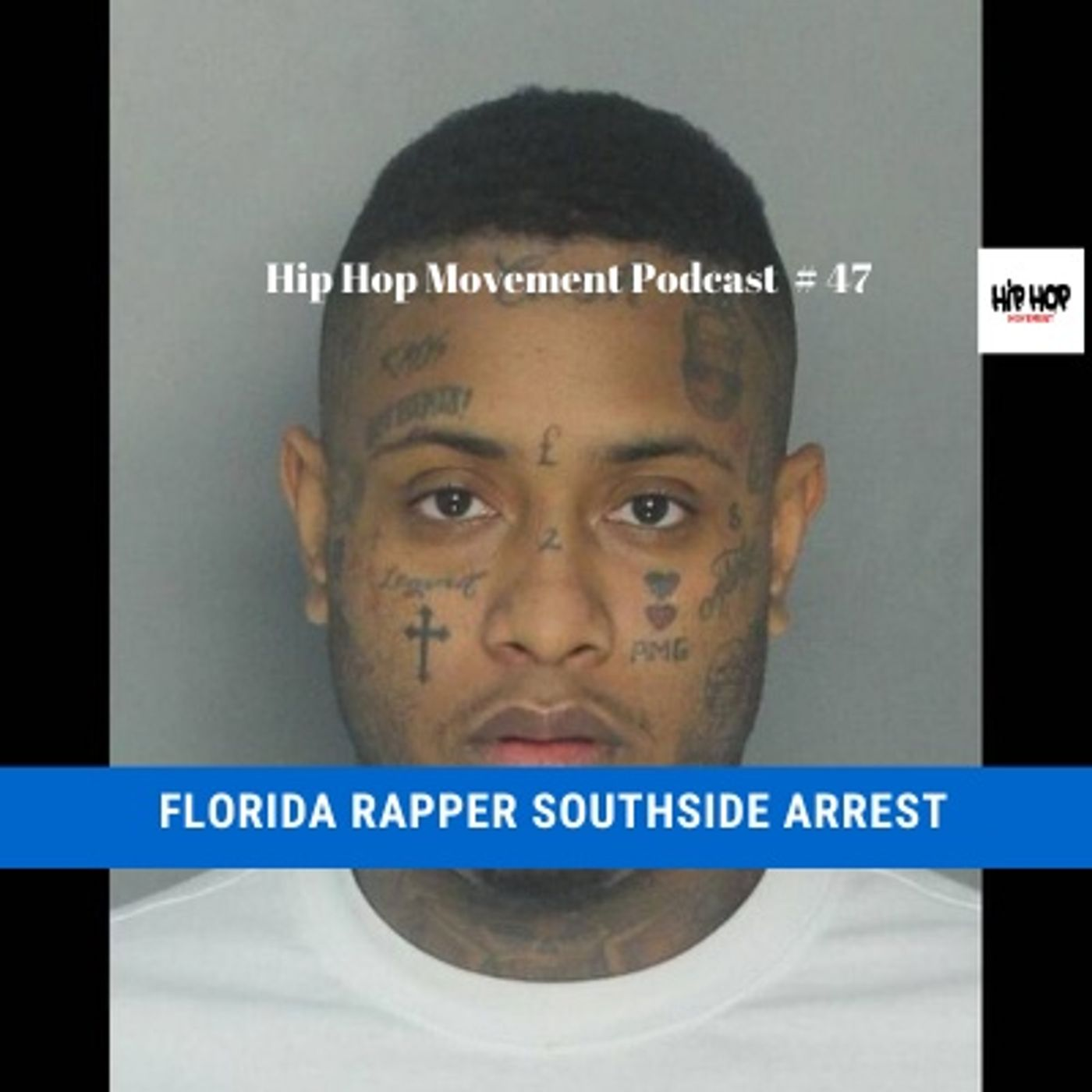 Episode 47 - Rapper Southside Arrested, Cops Say He Had Loaded Guns. Hip Hop News, Entertainment News