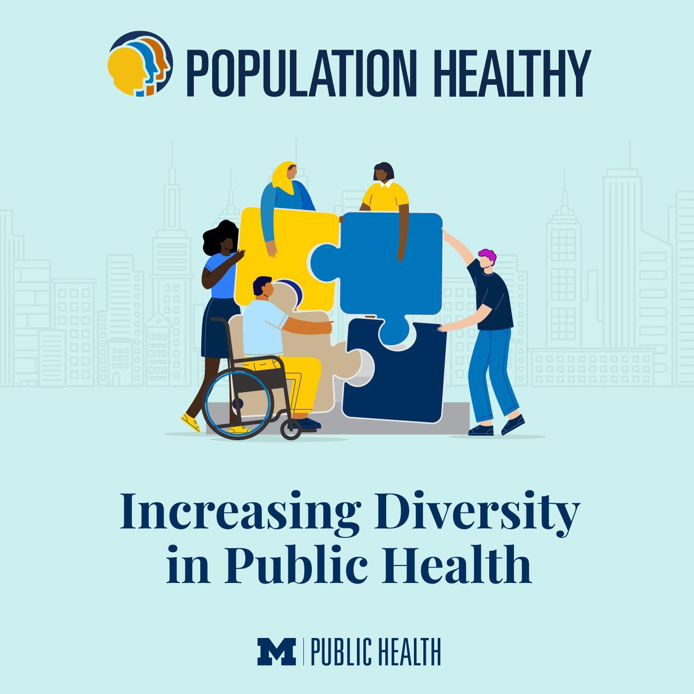 Increasing Diversity in Public Health