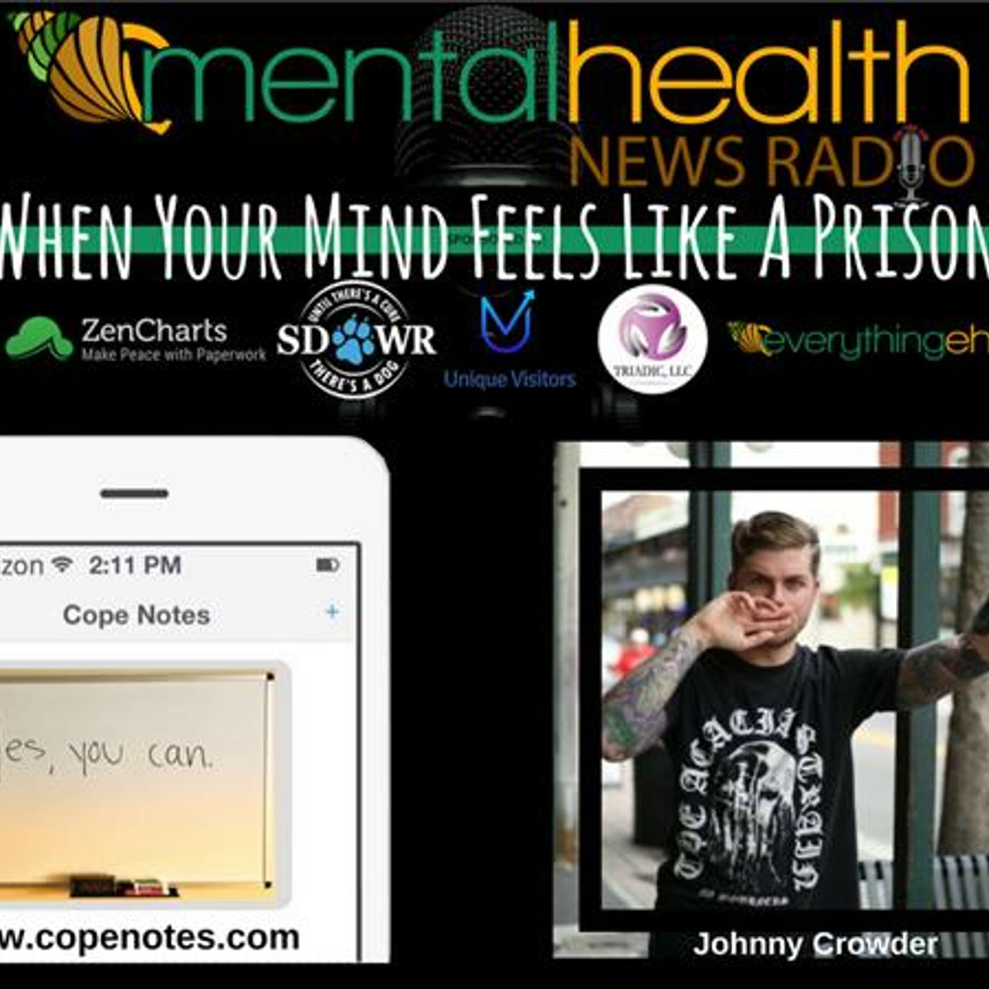 Mental Health News Radio - When Your Mind Feels Like A Prison with Johnny Crowder