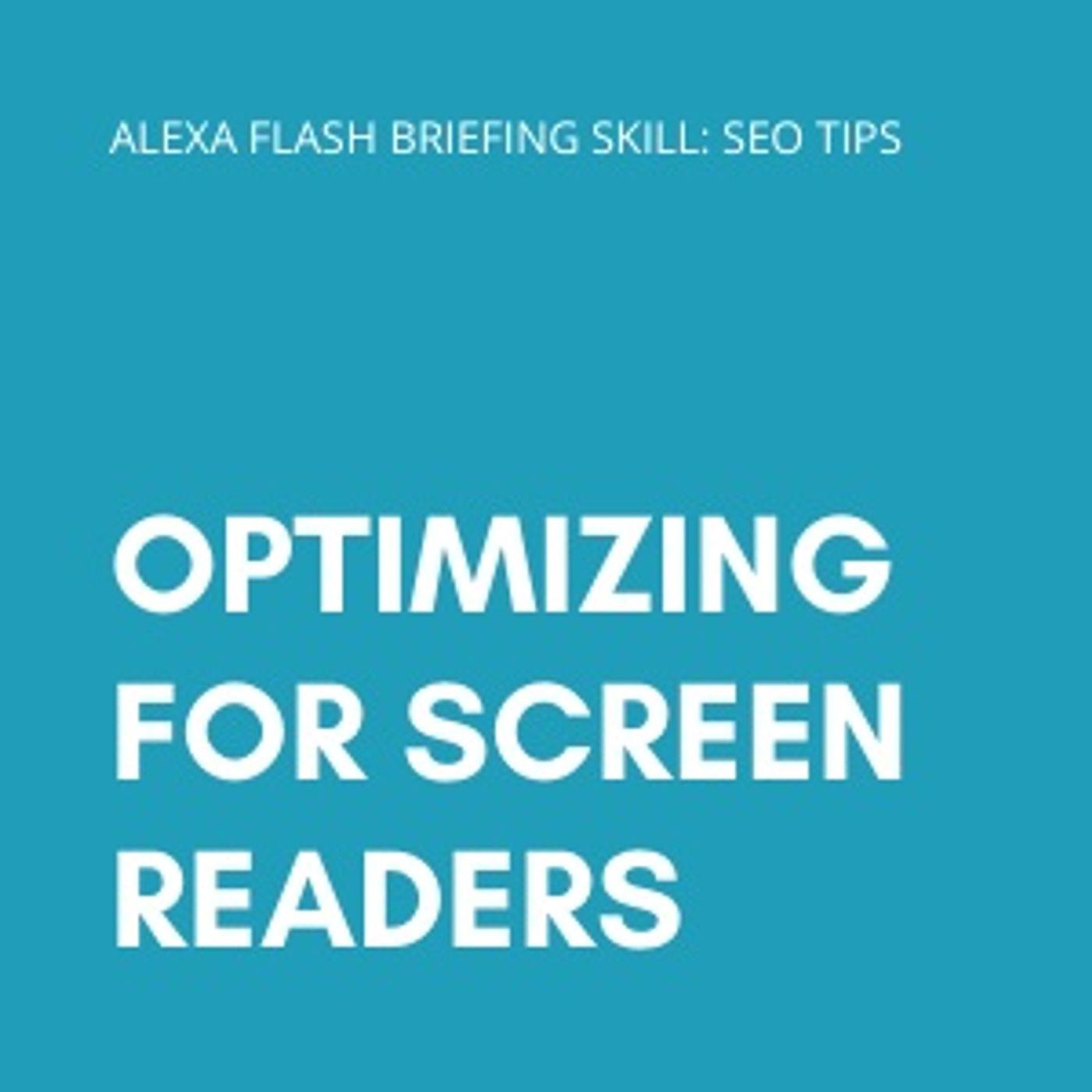 Optimizing for Screen Readers