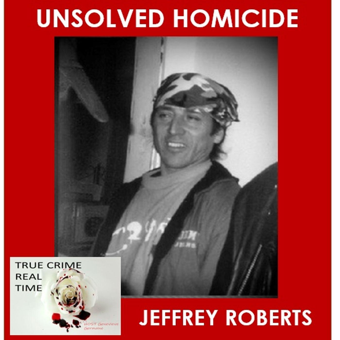 #5 - Murdered - Jeffrey Roberts