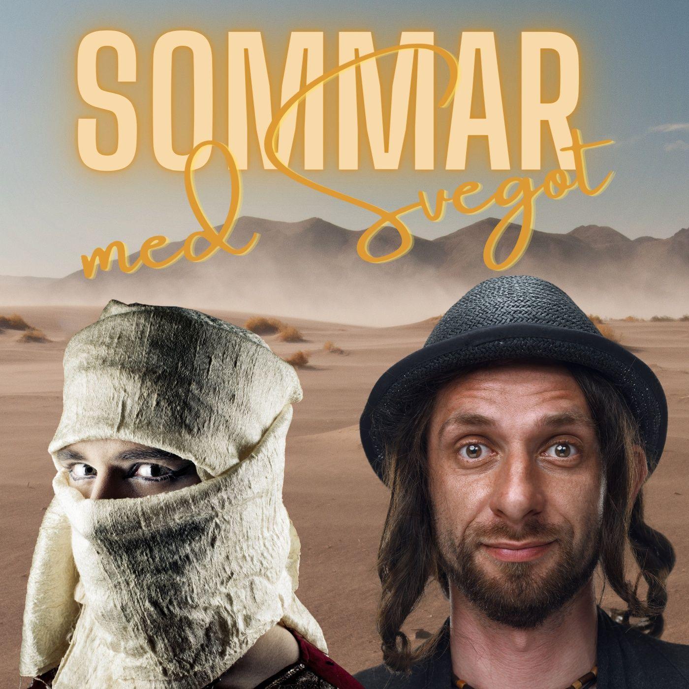 150. Judar och talibaner (Sommar med Svegot #11)