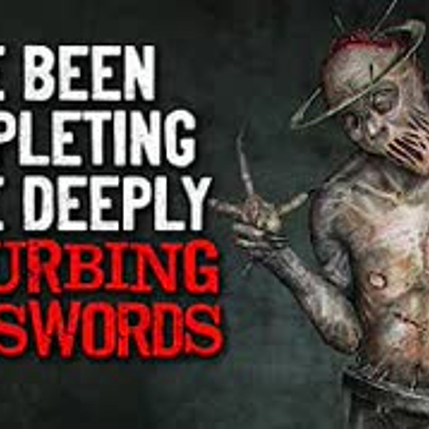 """I've been completing some deeply disturbing crosswords"" Creepypasta"