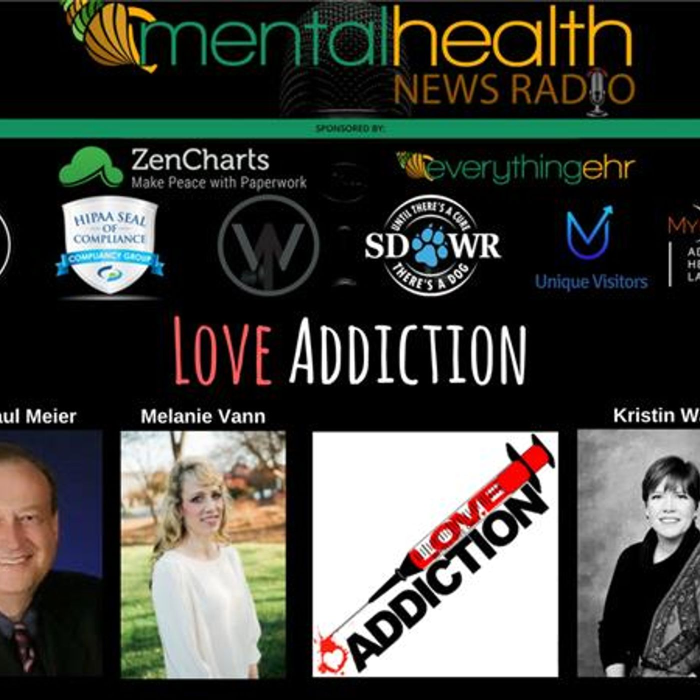 Mental Health News Radio - Round Table Discussions with Dr. Paul Meier: Love Addiction